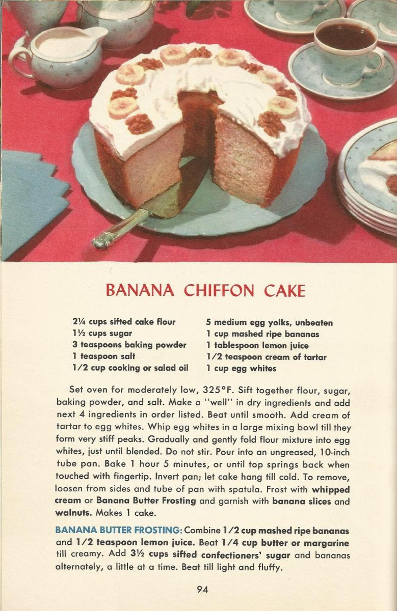Vintage Recipes, 1950s Cakes, Banana Chiffon Cake